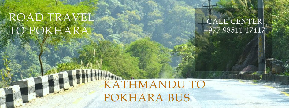 Kathmandu Pokhara Bus: Ticket Online Booking, Price, Cost, Timing